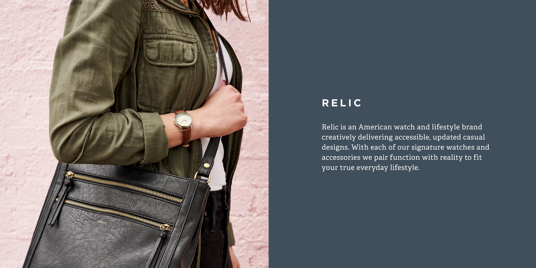Relic is an American watch and lifestyle brand creatively delivering accessible, updated casual designs.